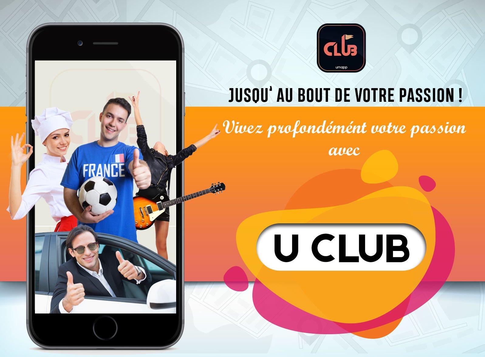 U CLUB, Jusqu'au bout de votre passion !